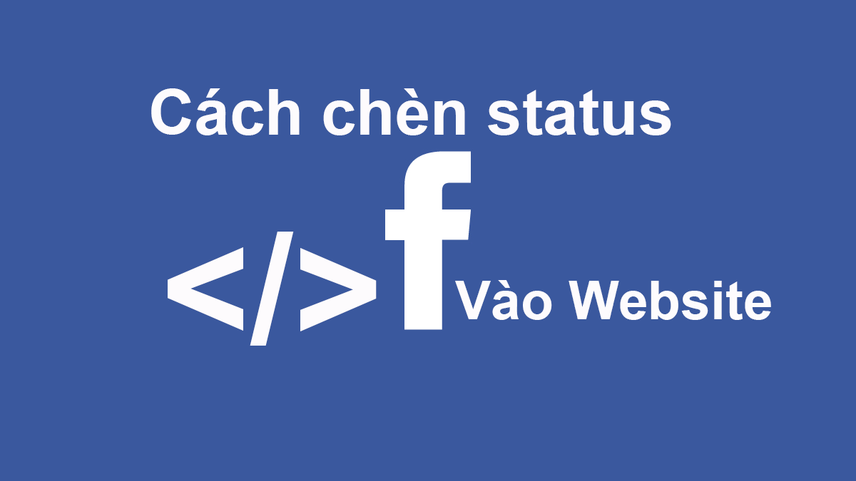 cach chen status facebook vao website wordpress