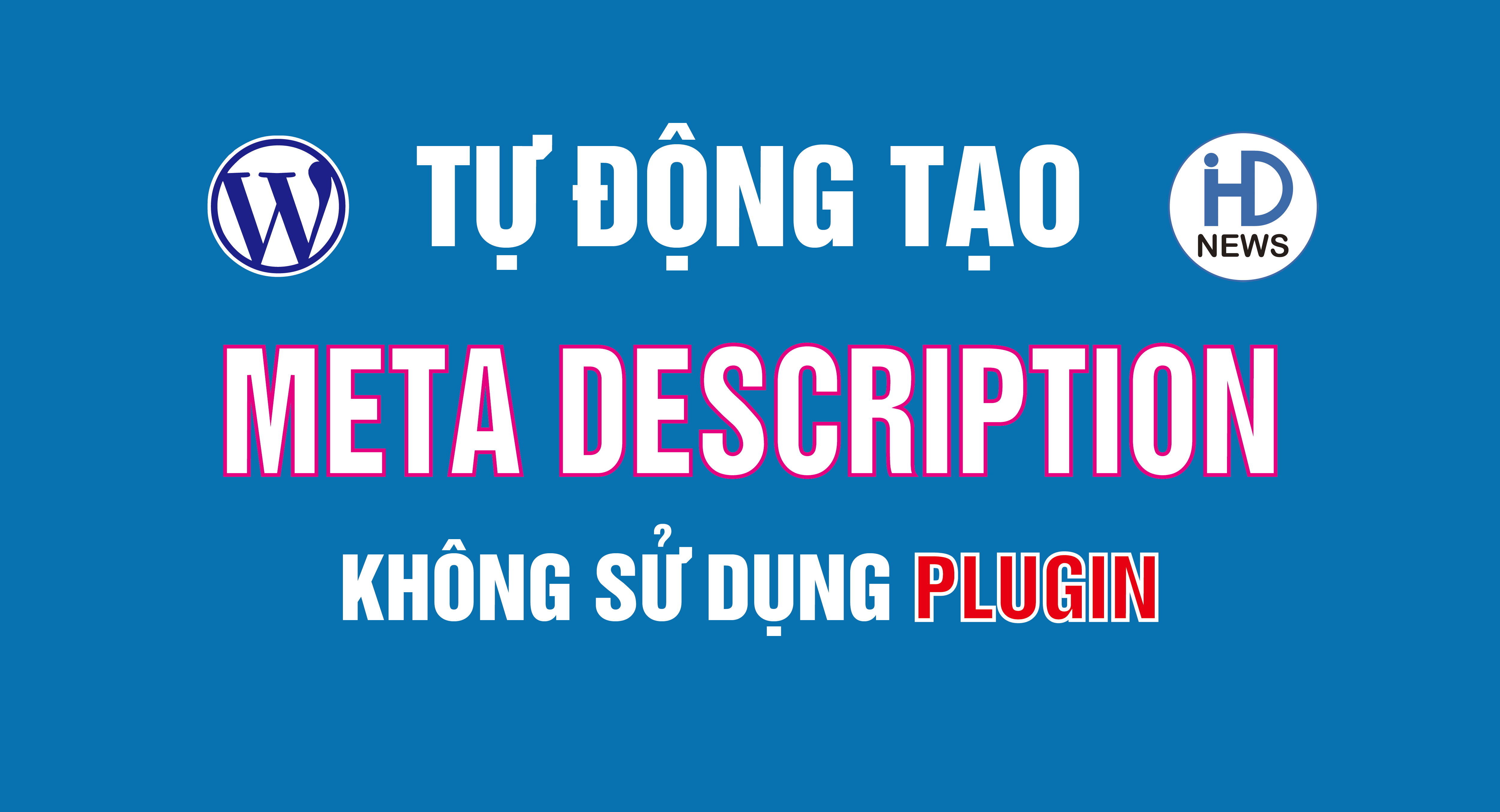 tu dong tao the meta description