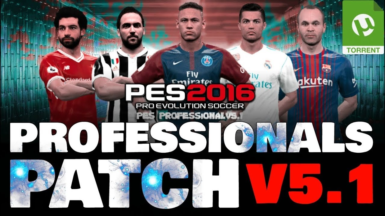 Download PTE Patch 2018 Update 5 1 Mới Nhất - Patch PES 2018